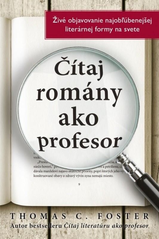 Čítaj romány ako profesor - C. Thomas Foster