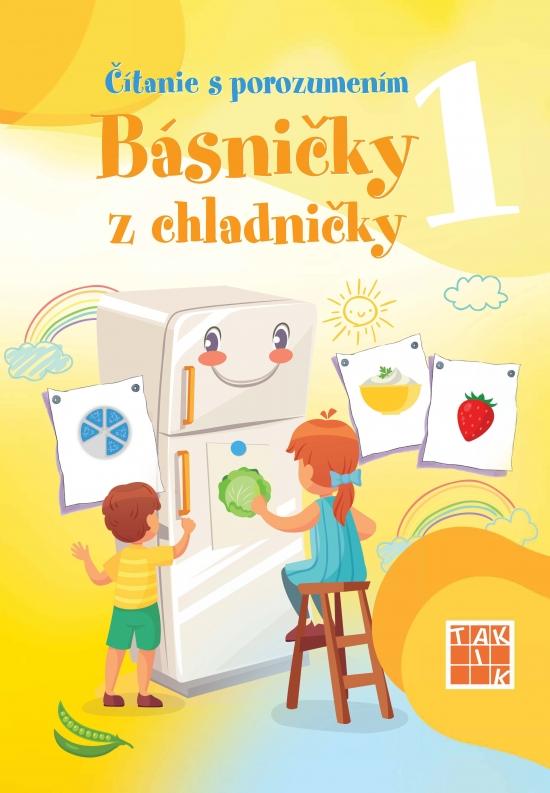 Čítanie s porozumením 1 - básničky z chladničky PZ - Jana Bezegová