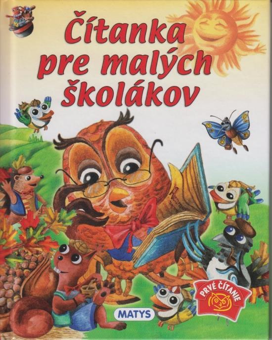Čítanka pre malých školákov, 2.vyd. - Daniela Reichstädterová