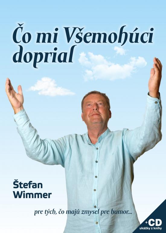 Čo mi Všemohúci doprial + CD - Štefan Wimmer