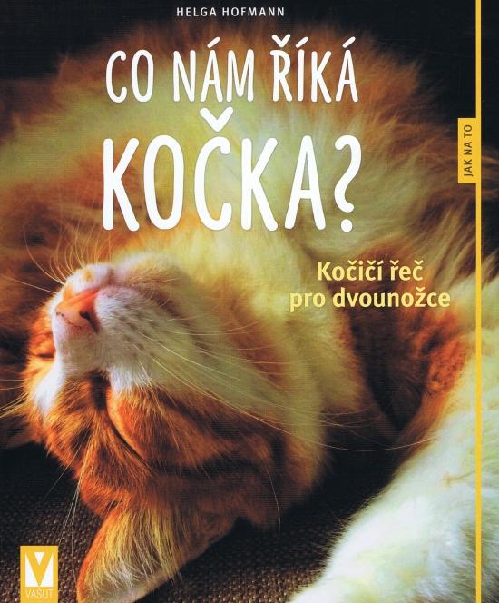 Co nám říká kočka? – 2. vydání - Helga Hofmann