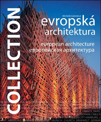 Collection: Evropská architektura - Michelle Galindová