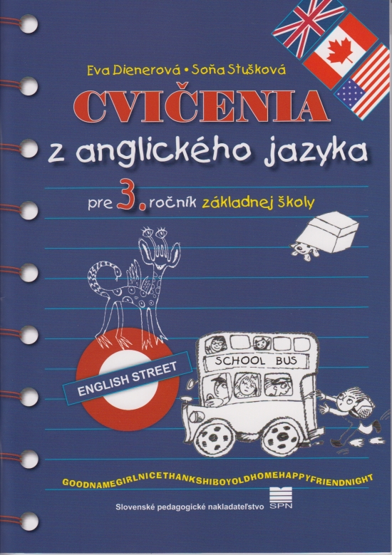 Cvičenia z anglického jazyka pre 3. r. ZŠ - Eva Dienerová, Soňa Stušková