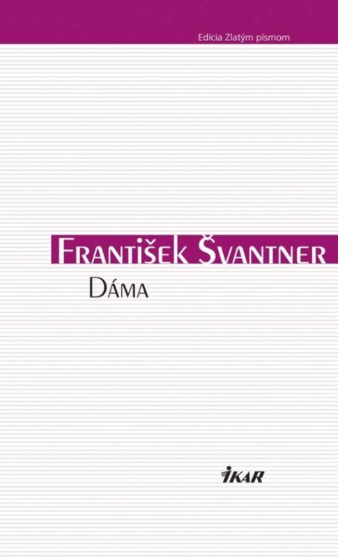 Dáma - František Švantner
