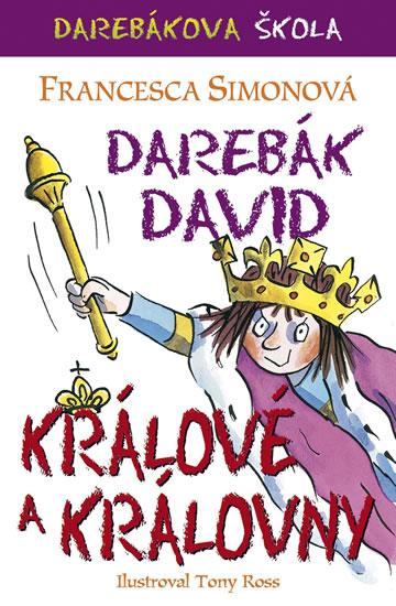 Darebák David a králové - Francesca Simonová