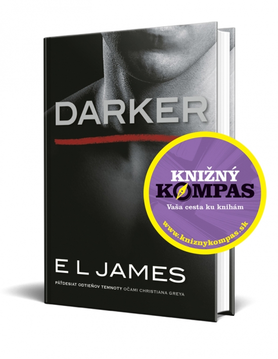 Darker – Päťdesiat odtieňov temnoty očami Christiana Greya - James E L