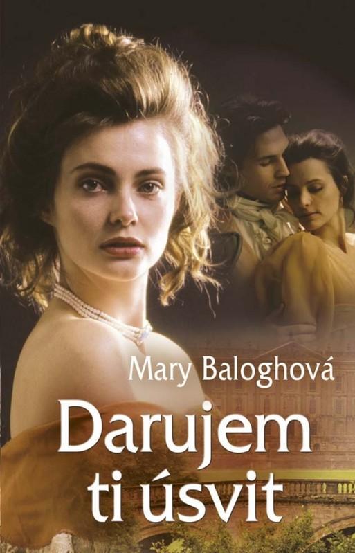 Darujem ti úsvit - Mary Baloghová