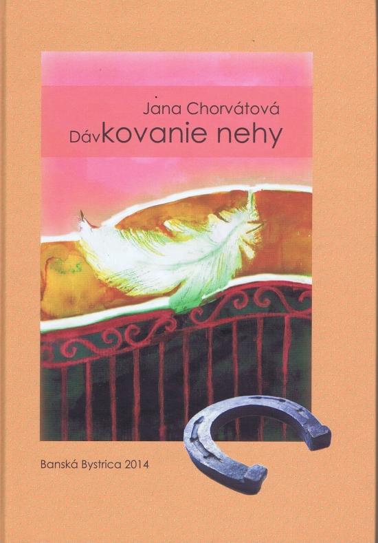 Dávkovanie nehy - Jana Chorvátová