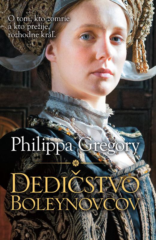 Dedičstvo Boleynovcov - Philippa Gregory