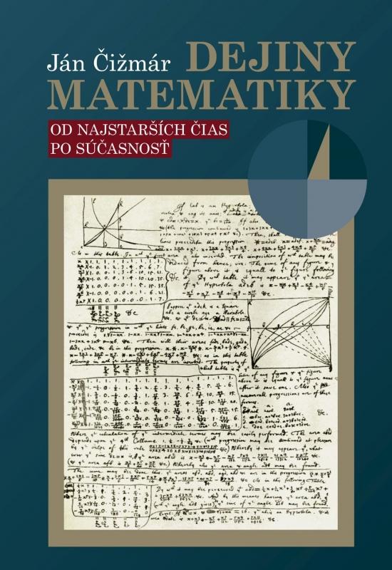 Dejiny matematiky - Ján Čižmár