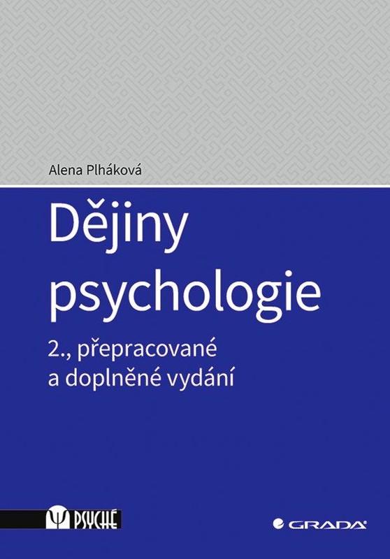 Dějiny psychologie - Alena Plháková