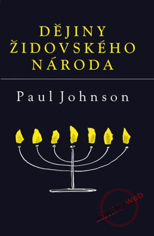 Dějiny židovského národa - 3.vydání - Paul Johnson