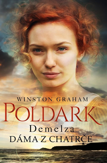 Demelza - Dáma z chatrče - Winston Graham