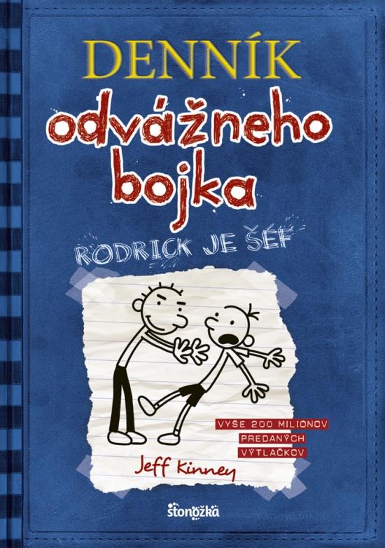 Denník odvážneho bojka 2: Rodrick je šéf, 3. vydanie - Jeff Kinney