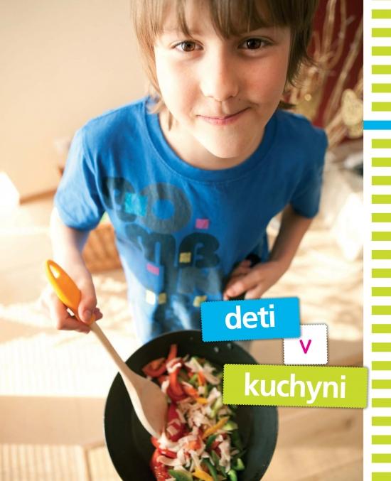 Deti v kuchyni - Zlatica Kramárová