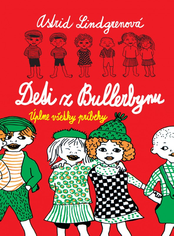 Deti z Bullerbynu - Astrid Lindgrenová