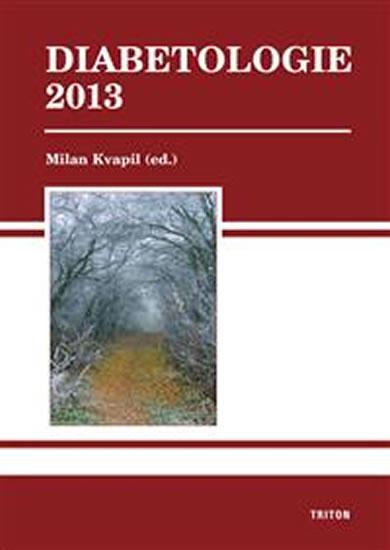 Diabetologie 2013 - Milan Kvapil