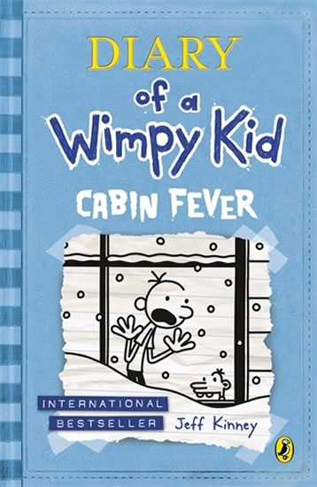 Diary of a Wimpy Kid 6 - Cabin Fever - Jeff Kinney