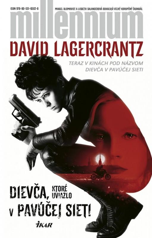 Dievča, ktoré uviazlo v pavúčej sieti, 2. vydanie - David Lagercrantz