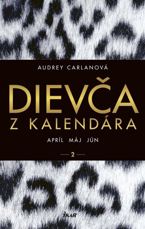Dievča z kalendára 2 - apríl máj jún - Audrey Carlanová