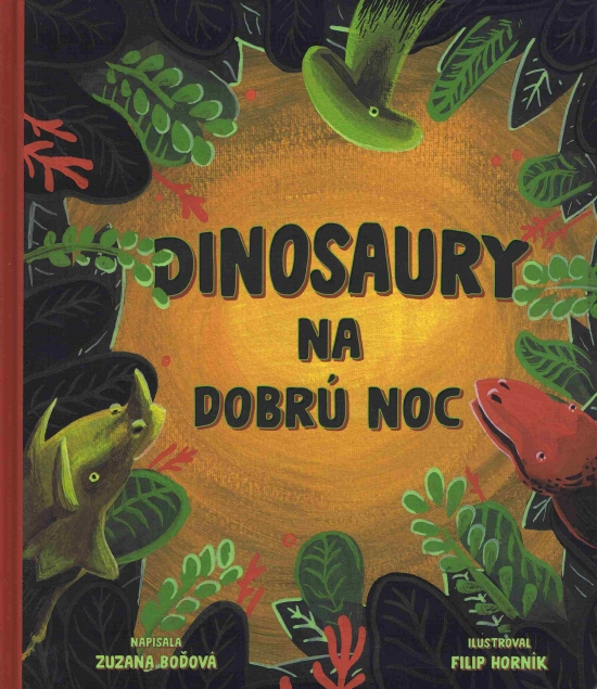 Dinosaury na dobrú noc - Zuzana Boďová
