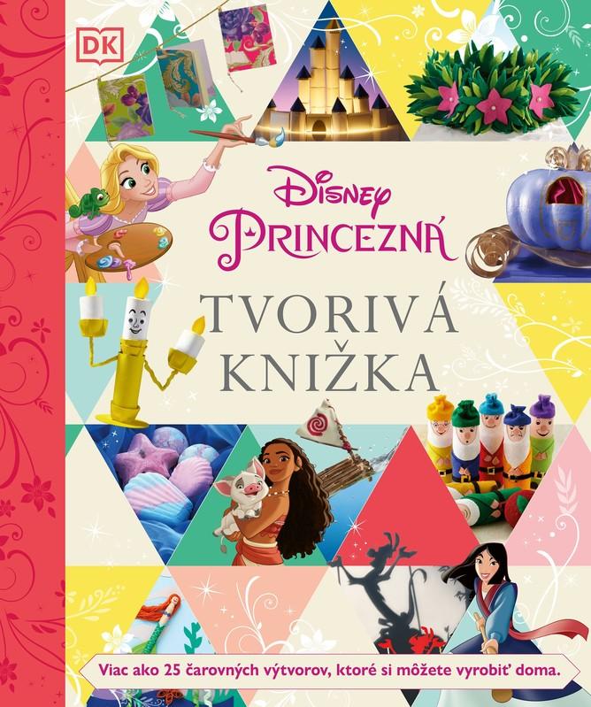 Disney Princezná - Tvorivá knižka - kolektív autorov