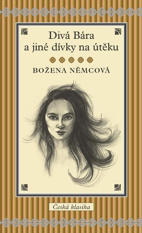 Divá Bára a jiné dívky na útěku - Božena Němcová