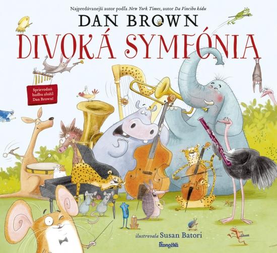 Divoká symfónia - Dan Brown, Susan Batori