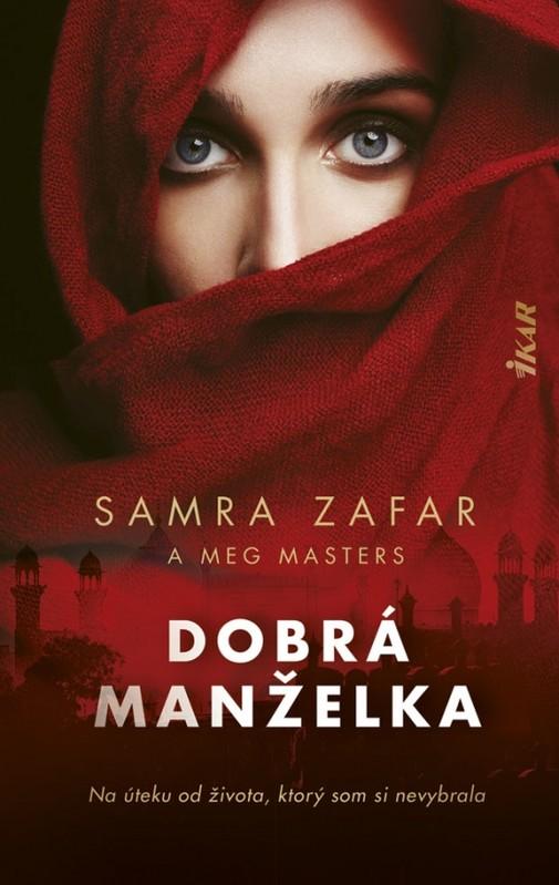 Dobrá manželka - Samra Zafar, Meg Masters