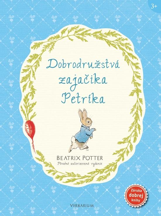 Dobrodružstvá zajačika Petríka - Beatrix Potterová