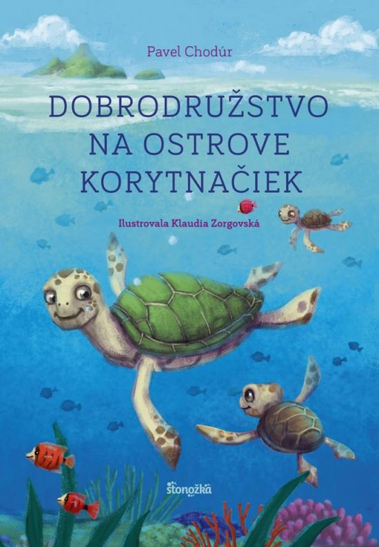 Dobrodružstvo na Ostrove korytnačiek - Pavel Chodúr