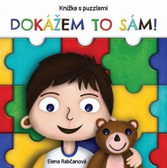Dokážem to sám - knižka s puzzlami - Elena Rabčanová