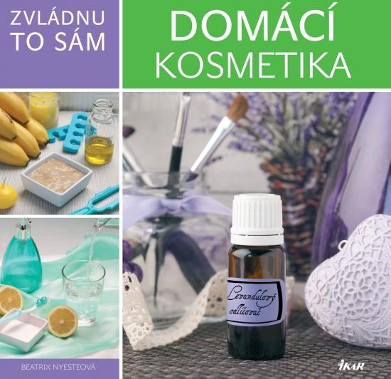 Domáca kozmetika - Urob si sám