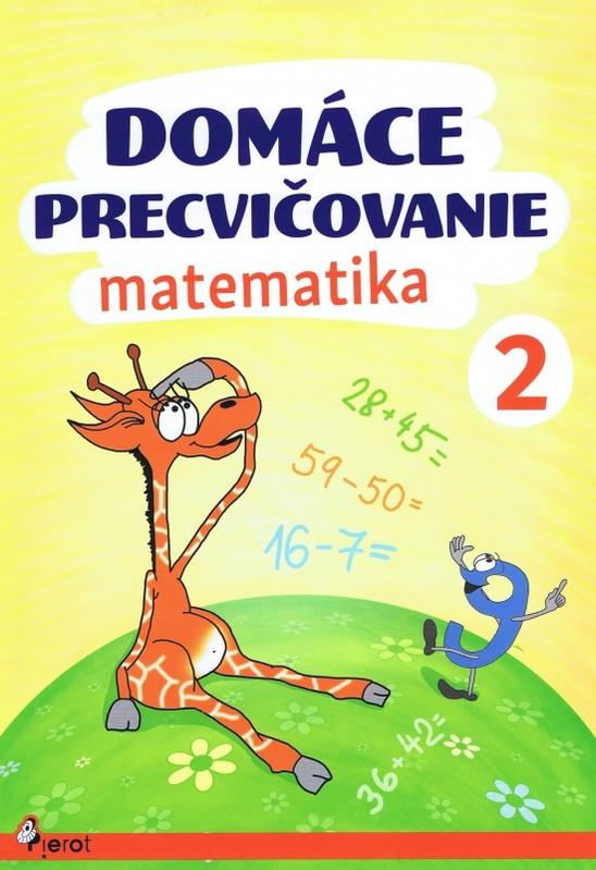 Domáce precvičovanie - Matematika 2.trieda - Šulc Petr