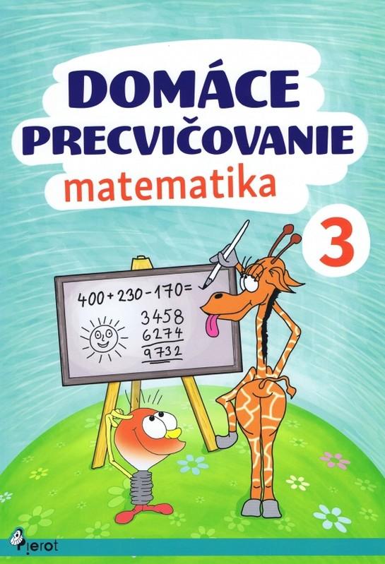 Domáce precvičovanie - Matematika 3.trieda - Šulc Petr