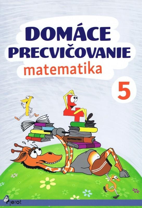 Domáce precvičovanie - Matematika 5.ročník - Šulc Petr