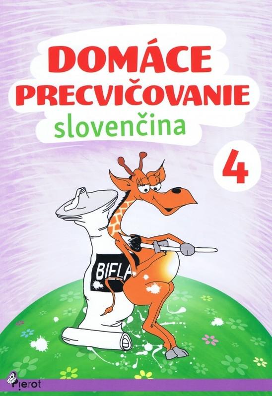 Domáce precvičovanie - Slovenský jazyk 4. trieda - Ľubica Kohániová