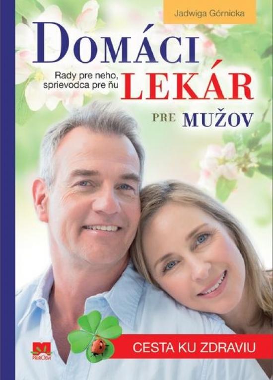 Domáci lekár pre mužov - Jadwiga Górnicka