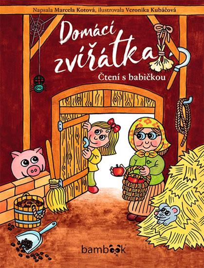 Domácí zvířátka - Čtení s babičkou - Marcela Kotová