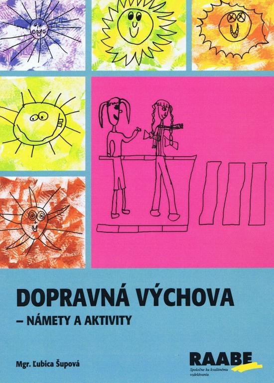 Dopravná výchova - Ľubica Šupová