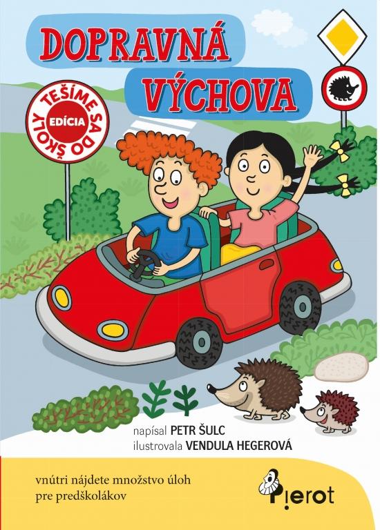 Dopravná výchova - Šulc Petr