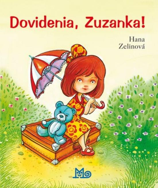 Dovidenia, Zuzanka! - Zelinová Hana