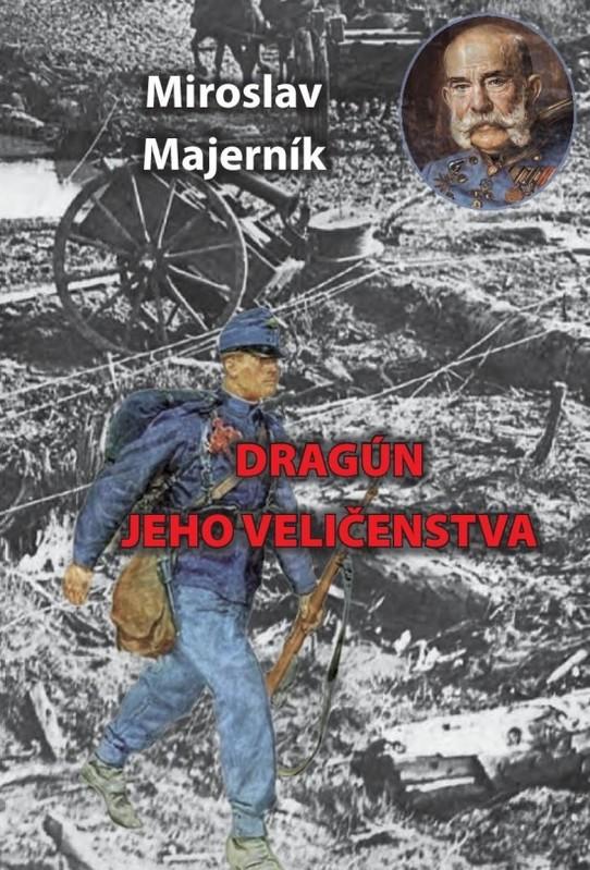 Dragún jeho veličenstva - Miroslav Majerník