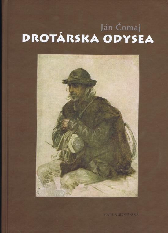 Drotárska odysea - Ján Čomaj