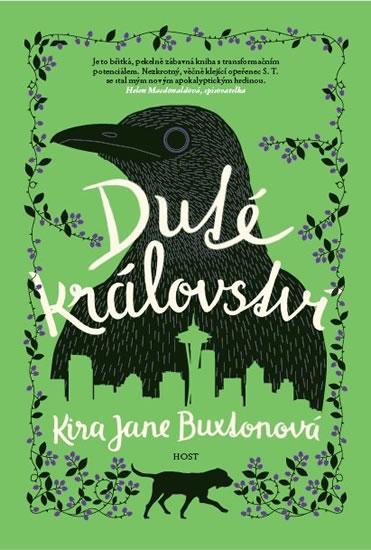 Duté království - Kira Jane Buxtonová