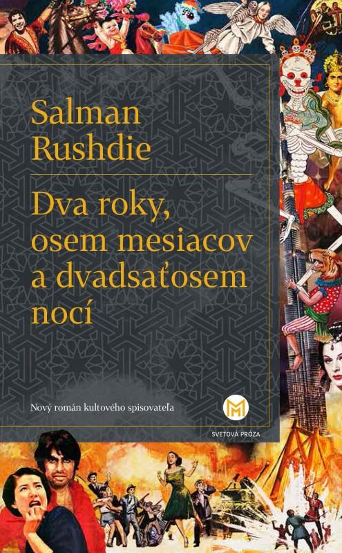 Dva roky, osem mesiacov a dvadsaťosem nocí - Salman Rushdie