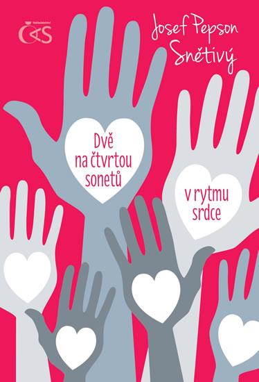 """Dvě na čtvrtou sonetů v rytmu srdce - Josef Snětivý \""""Pepson"""