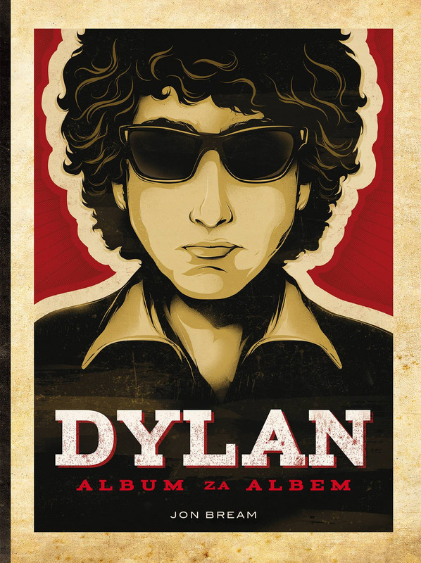 Dylan. Album za albem - Jon Bream