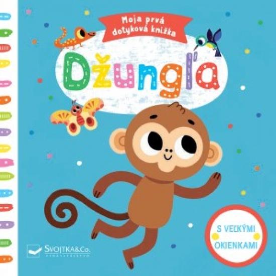 Džungla- Moja prvá dotyková knižka - Tiago Americo
