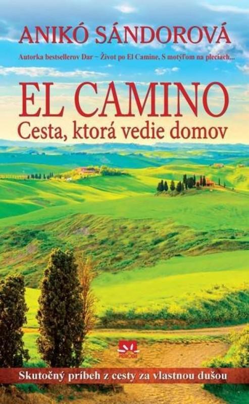 El Camino - Cesta, ktorá vedie domov - Anikó Sándorová